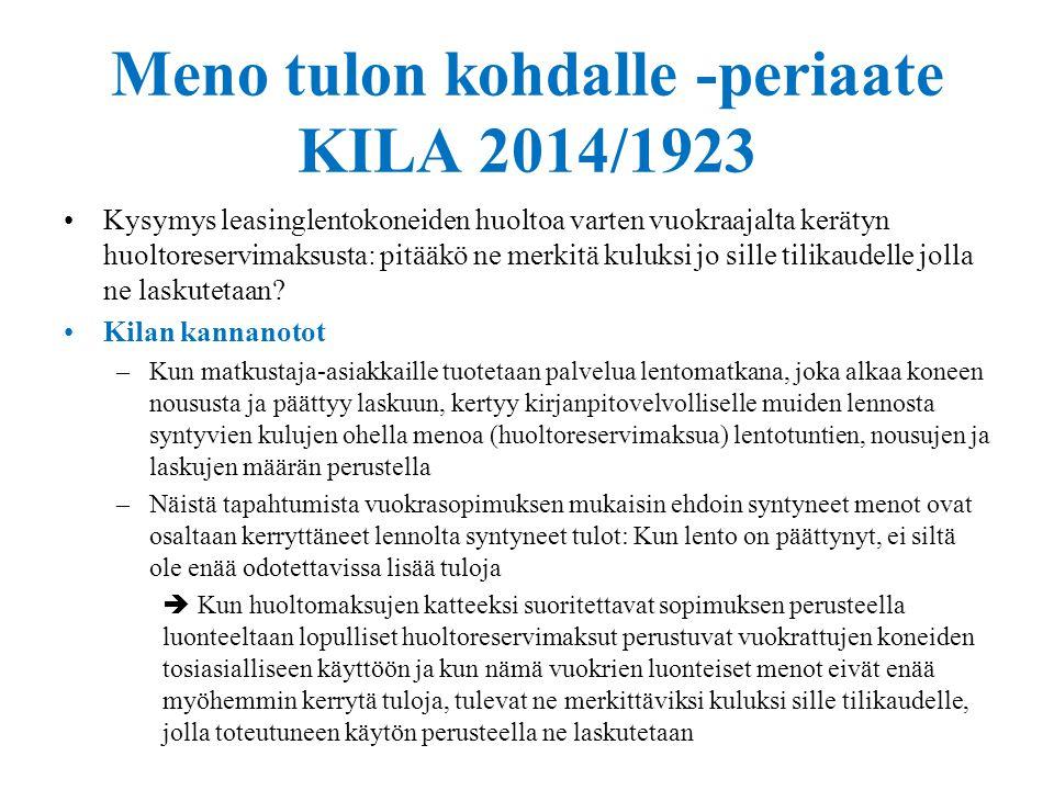Meno tulon kohdalle -periaate KILA 2014/1923