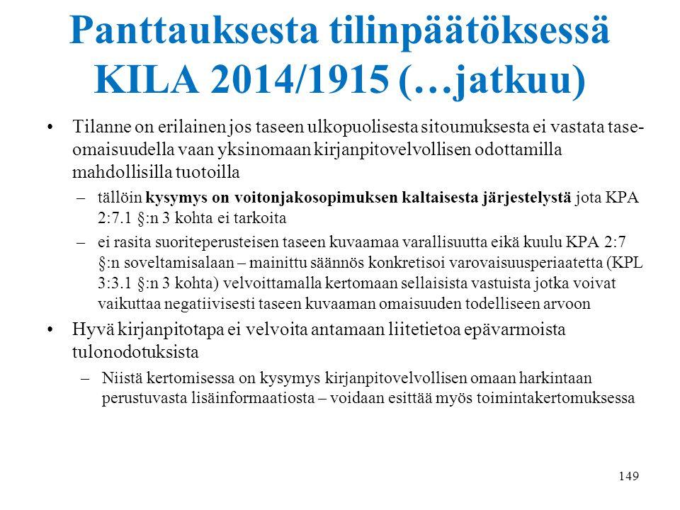 Panttauksesta tilinpäätöksessä KILA 2014/1915 (…jatkuu)
