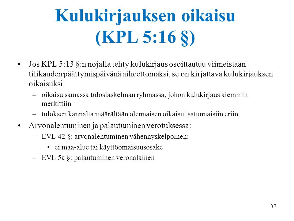 Kulukirjauksen oikaisu (KPL 5:16 §)