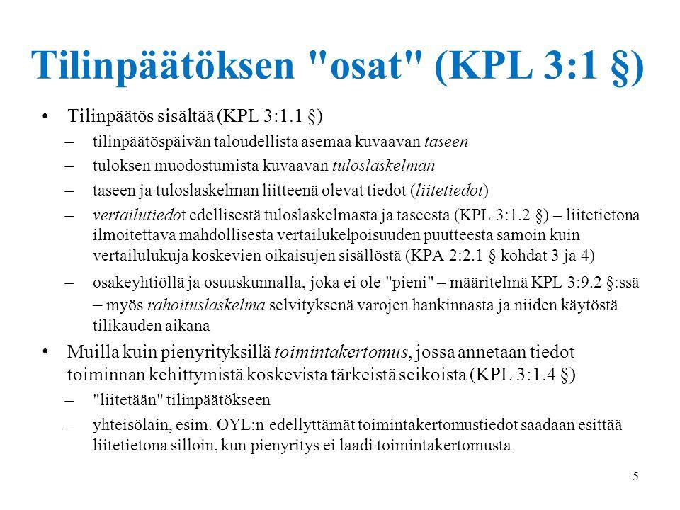 Tilinpäätöksen osat (KPL 3:1 §)