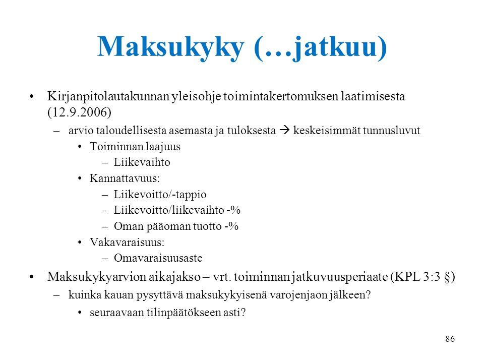18.9.2014 Maksukyky (…jatkuu) Kirjanpitolautakunnan yleisohje toimintakertomuksen laatimisesta (12.9.2006)