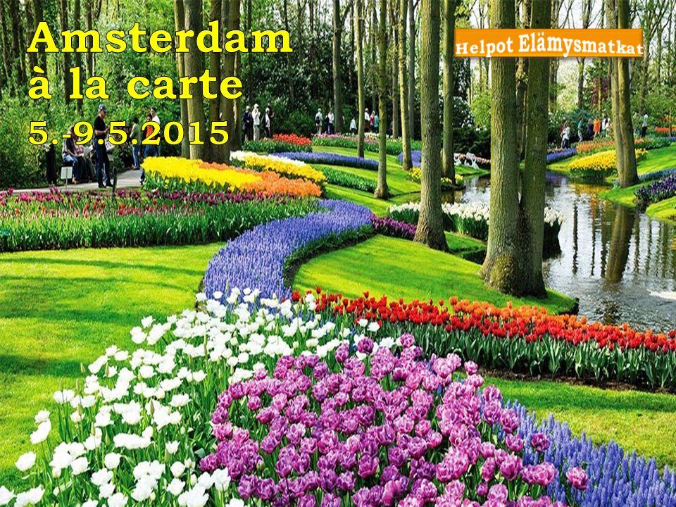 Amsterdam à la carte 5.-9.5.2015 Helpot Elämysmatkat