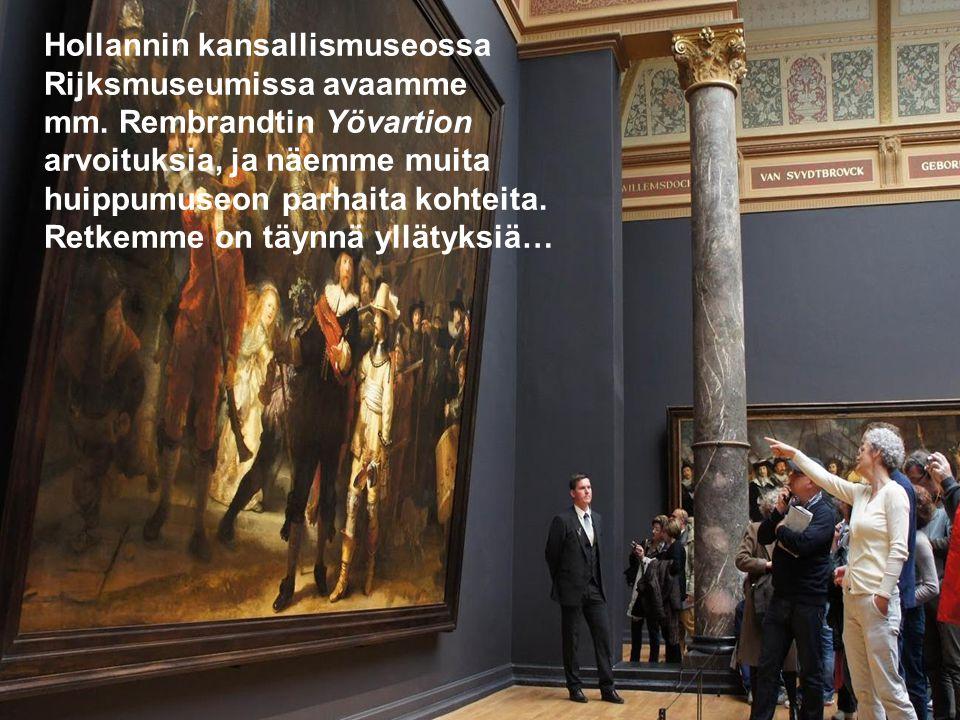 Hollannin kansallismuseossa