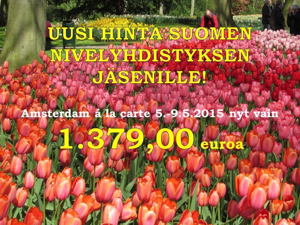 1.379,00 euroa UUSI HINTA SUOMEN NIVELYHDISTYKSEN JÄSENILLE!