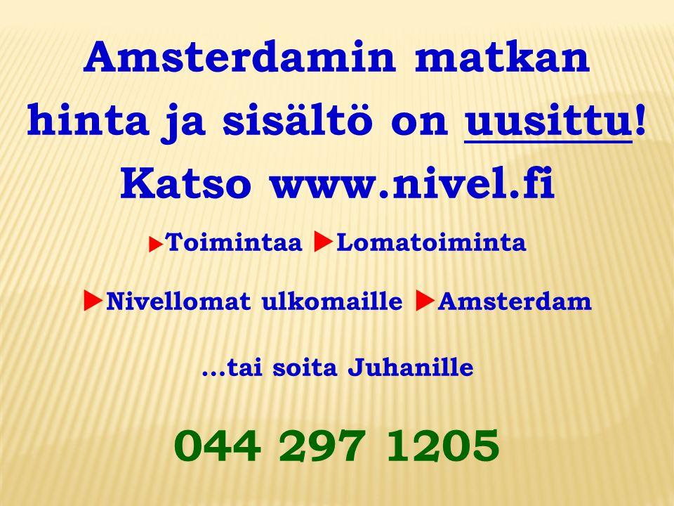 hinta ja sisältö on uusittu! uNivellomat ulkomaille uAmsterdam