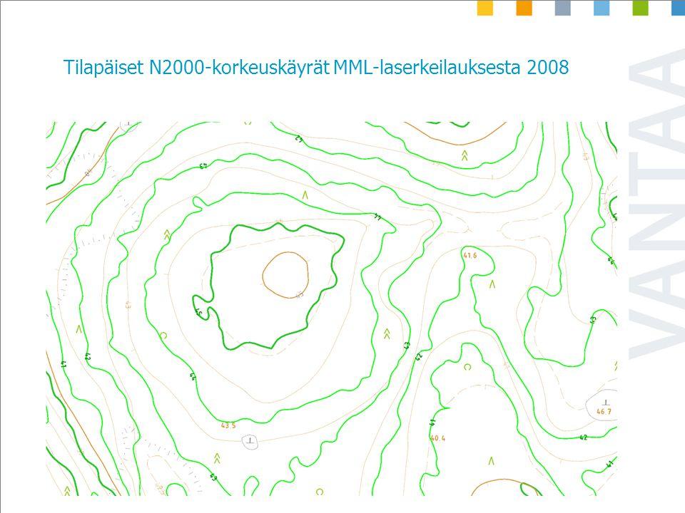 Tilapäiset N2000-korkeuskäyrät MML-laserkeilauksesta 2008