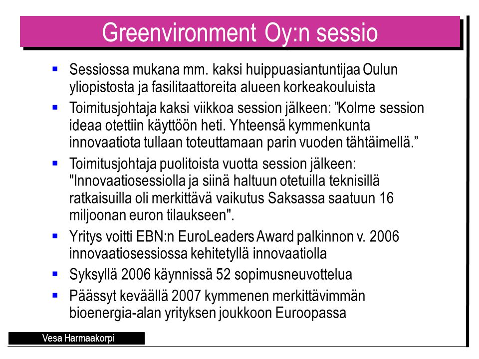 Greenvironment Oy:n sessio