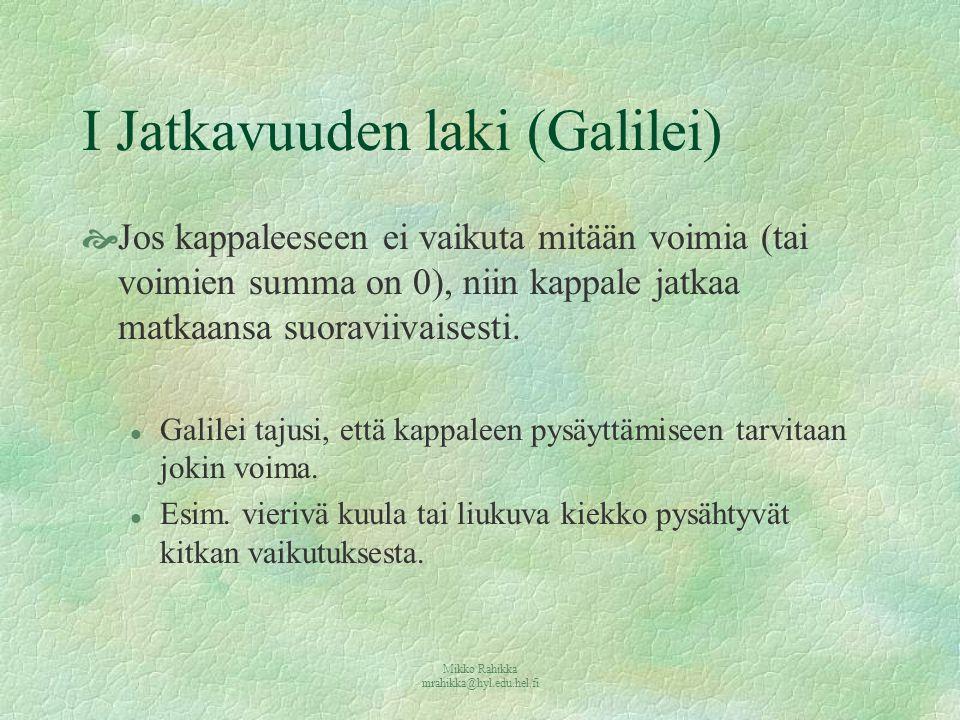 I Jatkavuuden laki (Galilei)