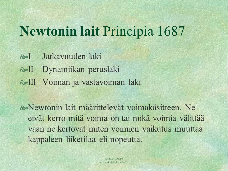Newtonin lait Principia 1687