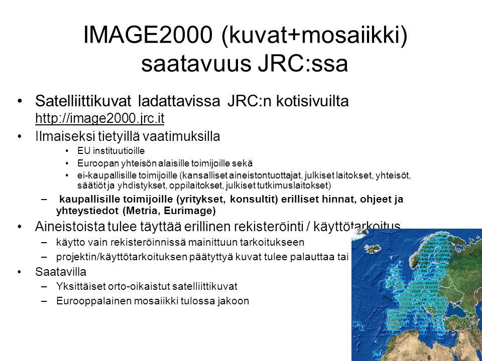 IMAGE2000 (kuvat+mosaiikki) saatavuus JRC:ssa