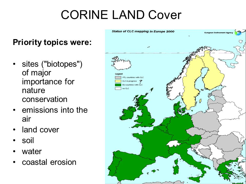 CORINE LAND Cover Priority topics were: