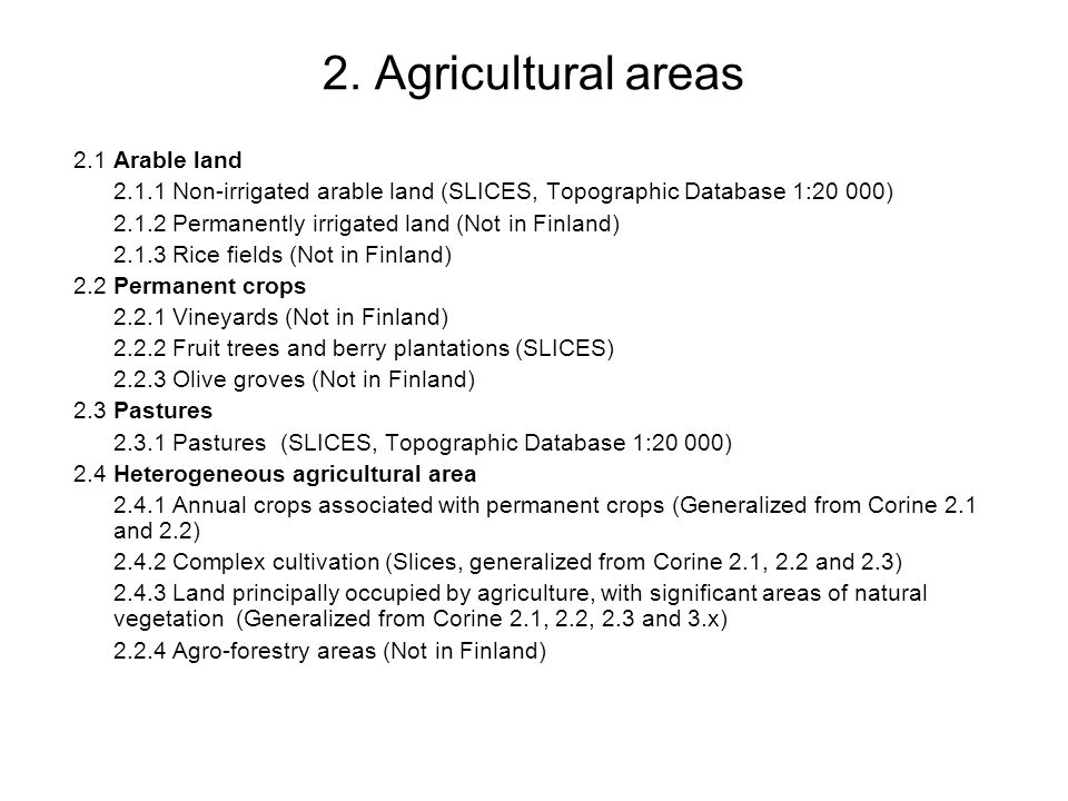 2. Agricultural areas 2.1 Arable land