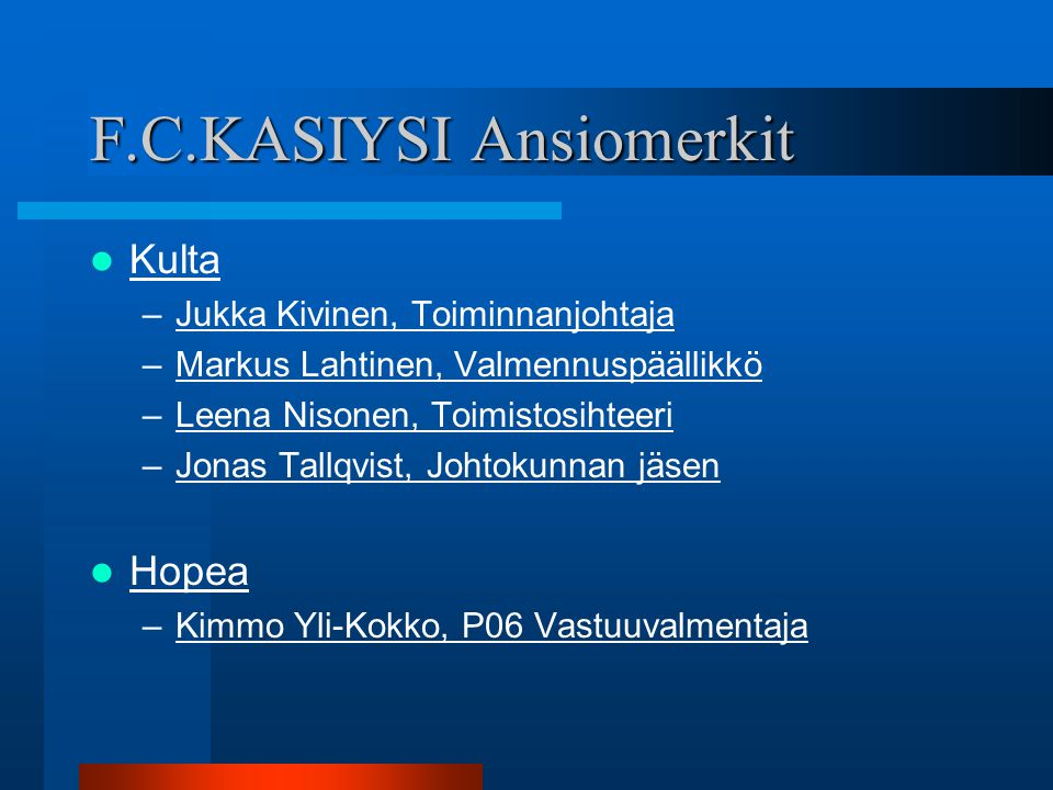 F.C.KASIYSI Ansiomerkit
