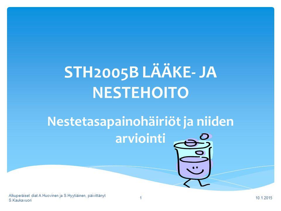 STH2005B LÄÄKE- JA NESTEHOITO