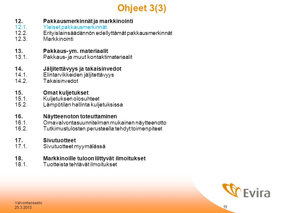 Ohjeet 3(3) 12. Pakkausmerkinnät ja markkinointi