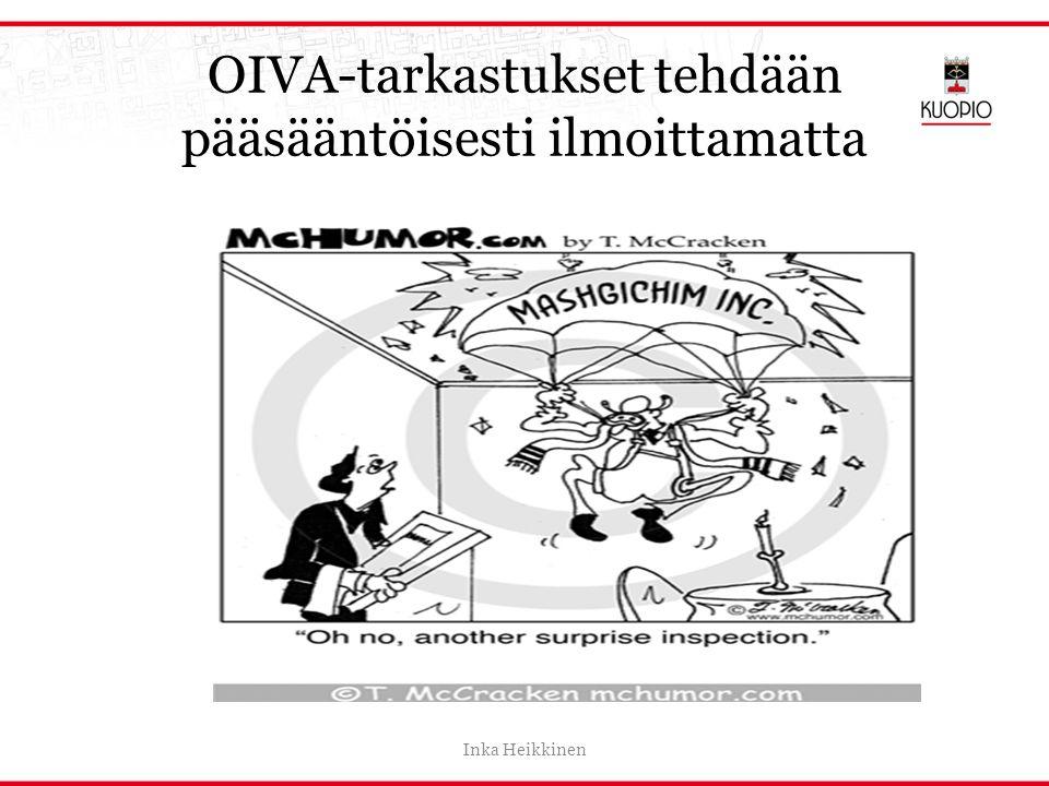 OIVA-tarkastukset tehdään pääsääntöisesti ilmoittamatta
