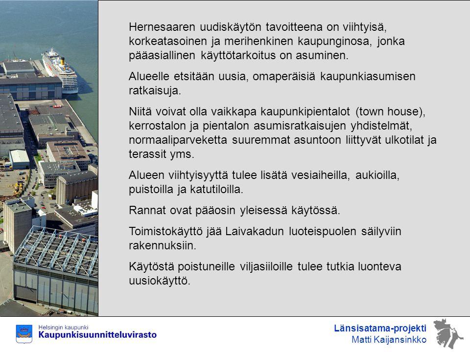 Alueelle etsitään uusia, omaperäisiä kaupunkiasumisen ratkaisuja.