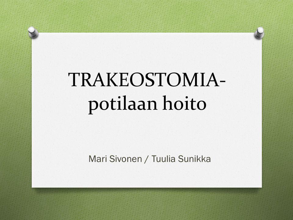 TRAKEOSTOMIA-potilaan hoito