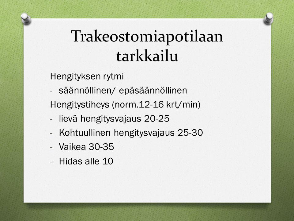 Trakeostomiapotilaan tarkkailu