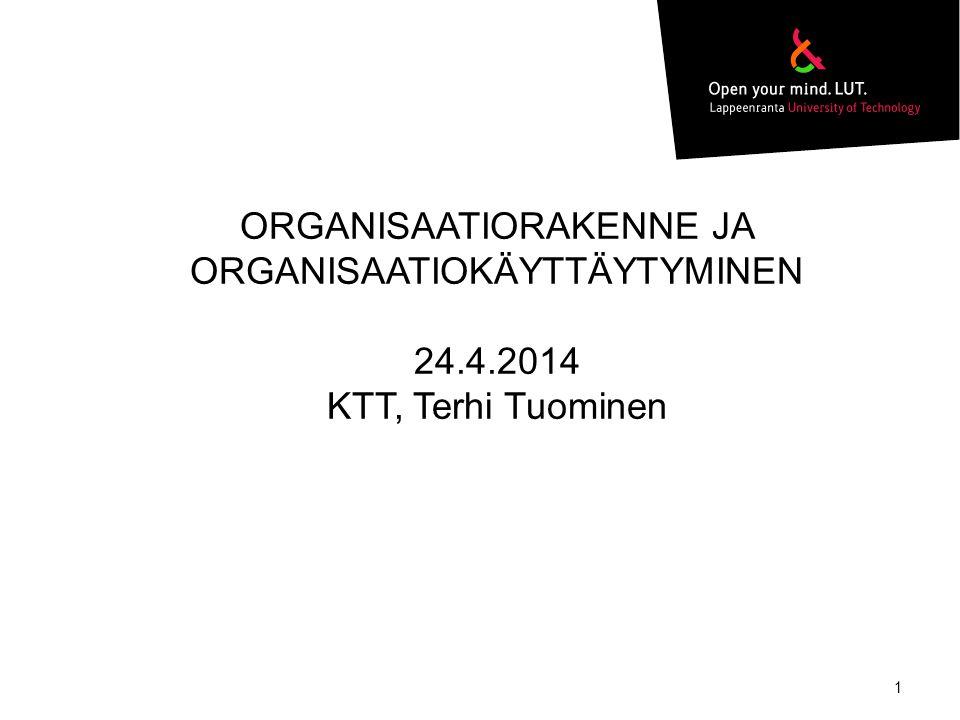 ORGANISAATIORAKENNE JA ORGANISAATIOKÄYTTÄYTYMINEN 24. 4