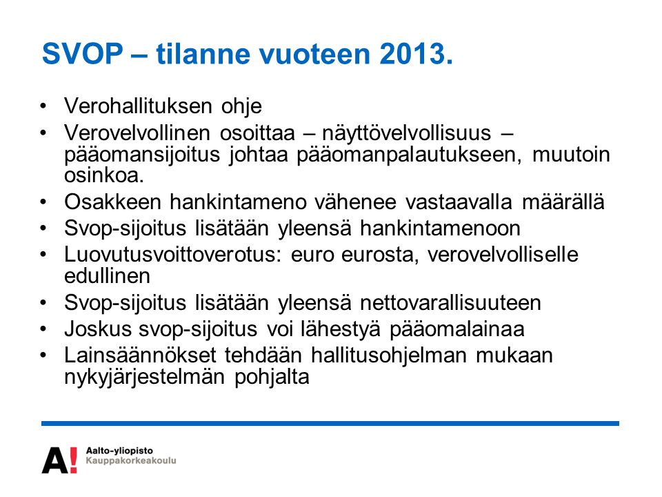 SVOP – tilanne vuoteen 2013. Verohallituksen ohje