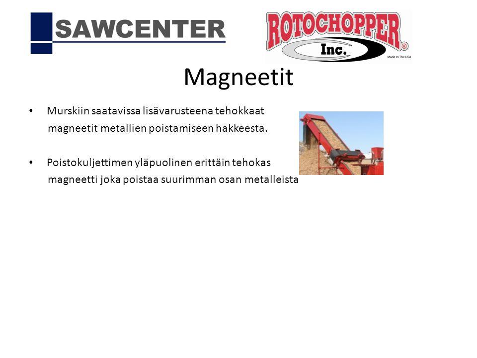 Magneetit Murskiin saatavissa lisävarusteena tehokkaat