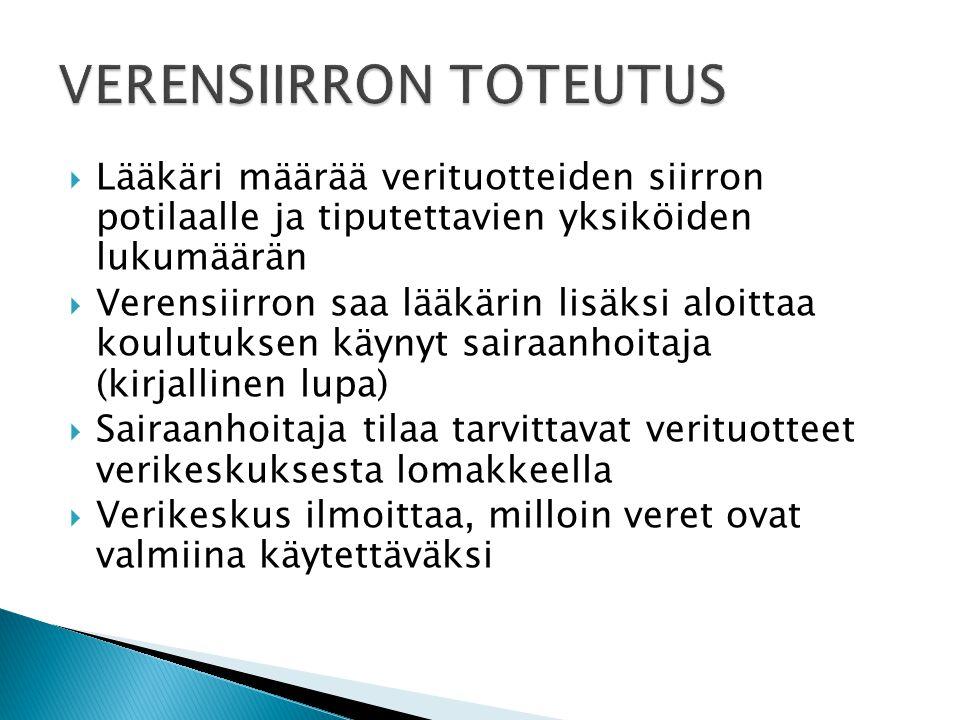 VERENSIIRRON TOTEUTUS