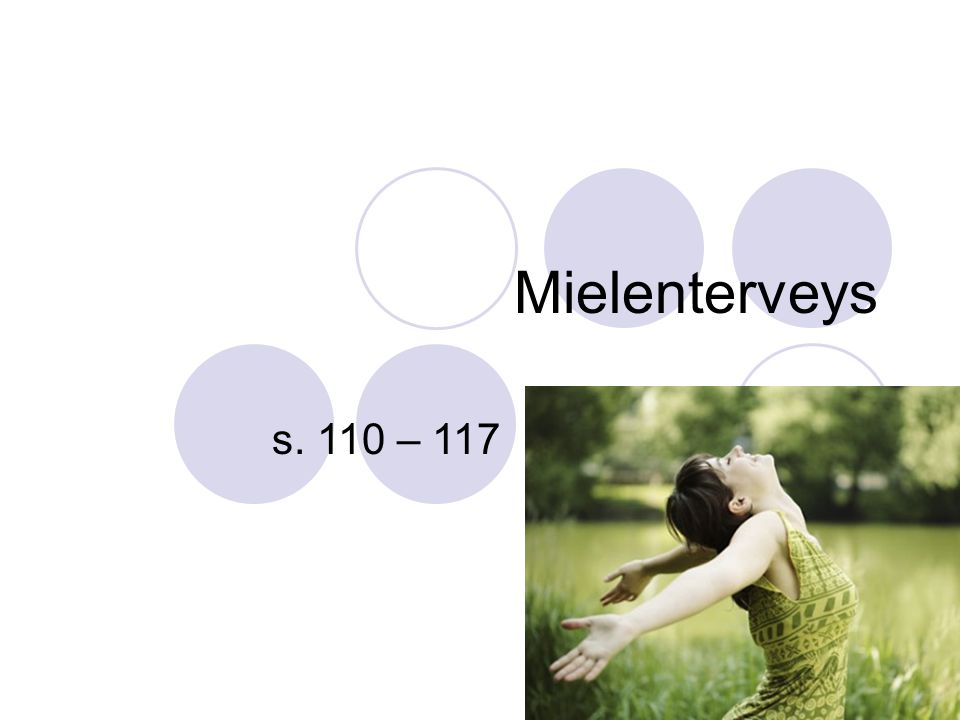 Mielenterveys s. 110 – 117 1
