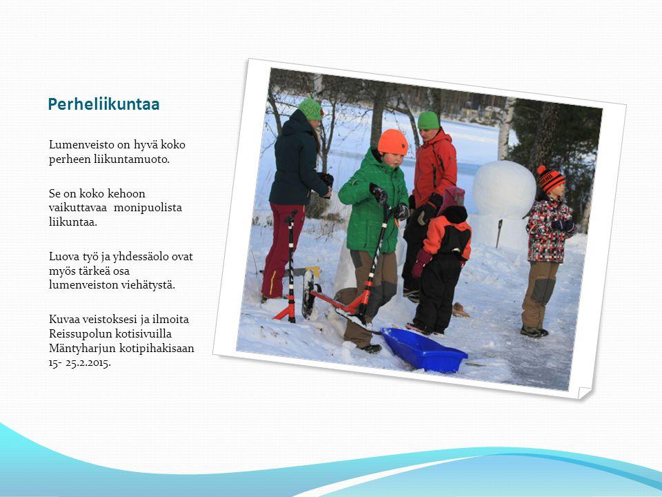 Perheliikuntaa Lumenveisto on hyvä koko perheen liikuntamuoto.
