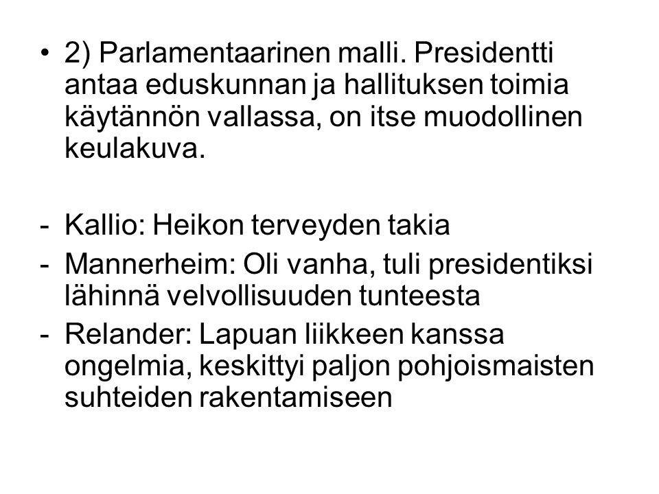 2) Parlamentaarinen malli