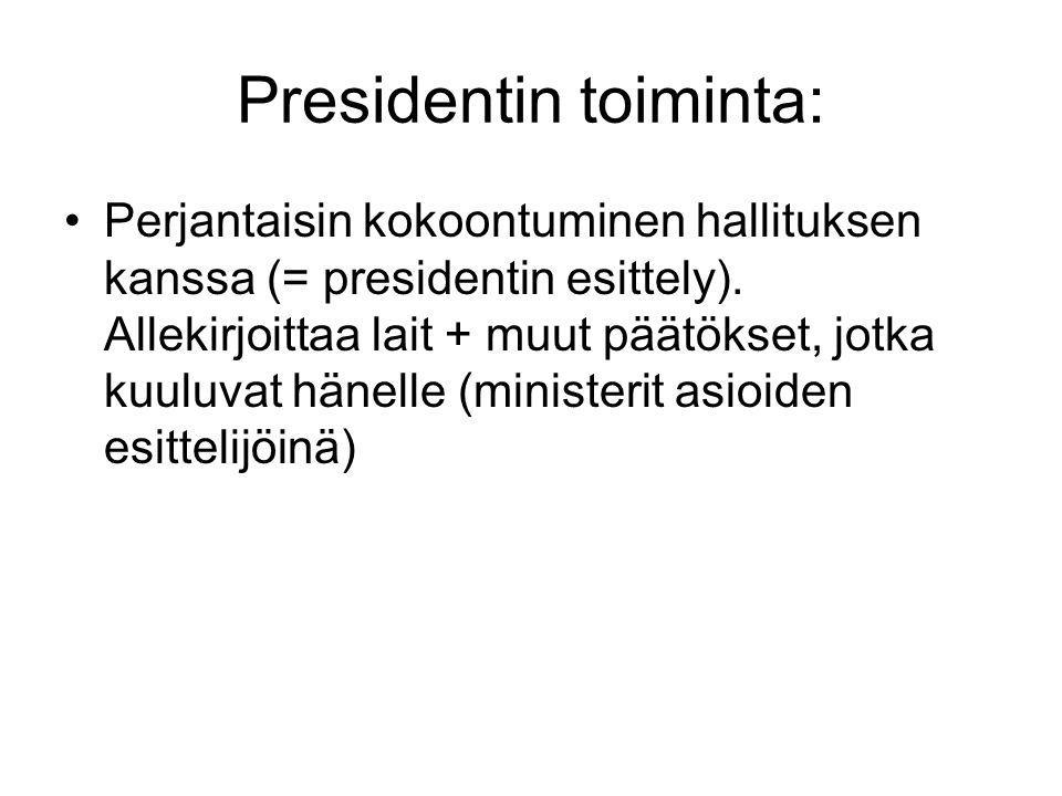Presidentin toiminta:
