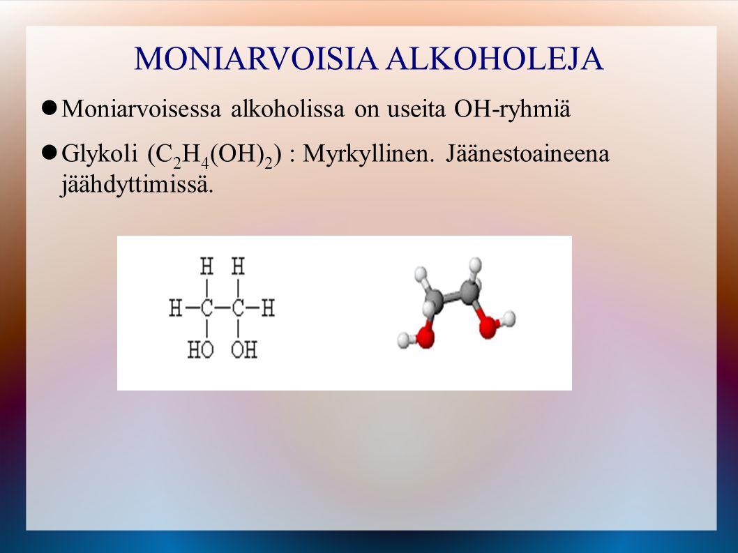 MONIARVOISIA ALKOHOLEJA