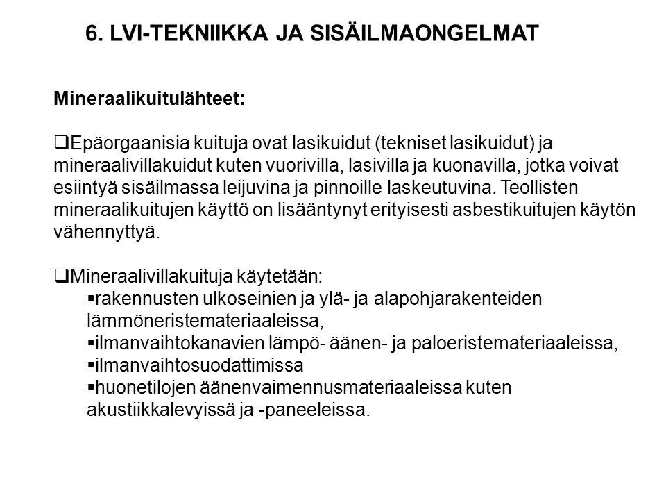 6. LVI-TEKNIIKKA JA SISÄILMAONGELMAT