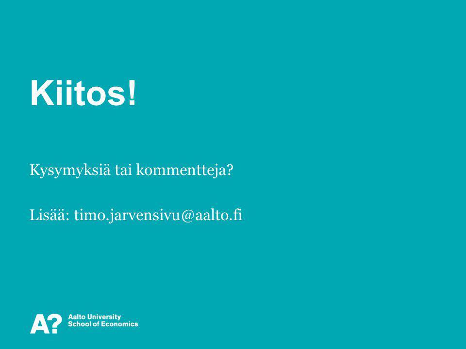 Kysymyksiä tai kommentteja Lisää: timo.jarvensivu@aalto.fi