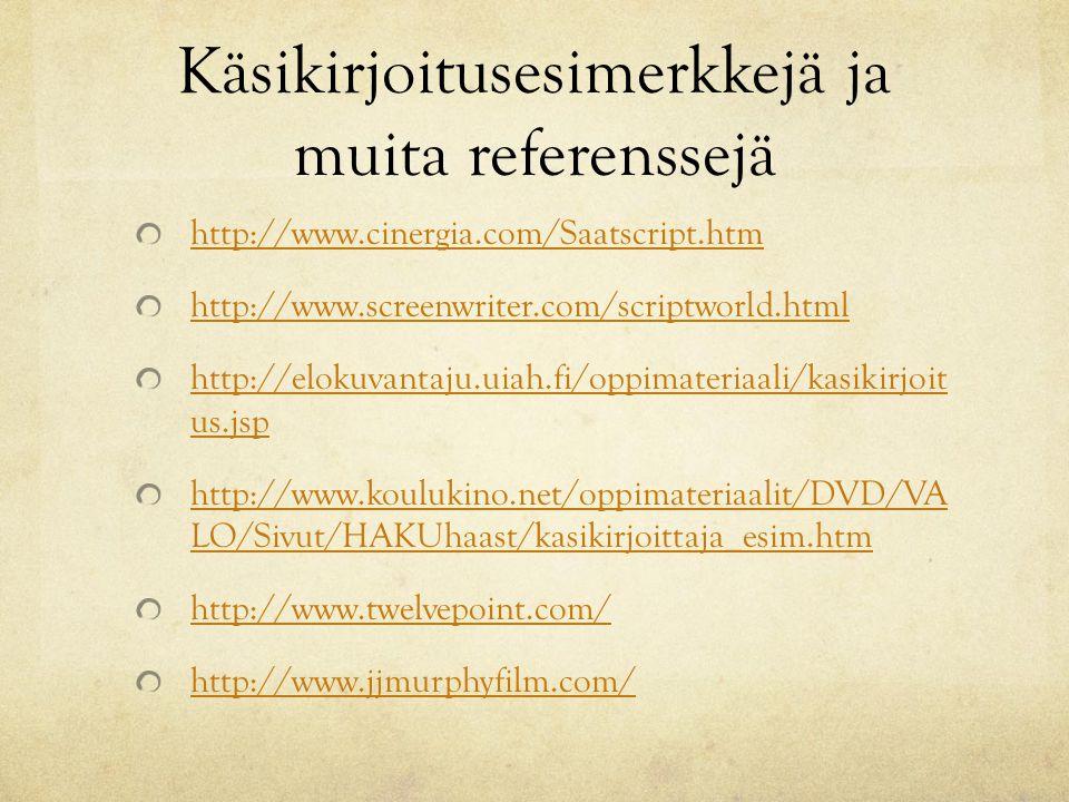Käsikirjoitusesimerkkejä ja muita referenssejä