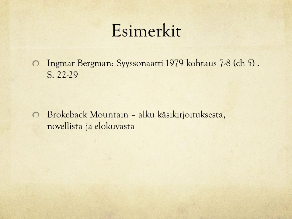 Esimerkit Ingmar Bergman: Syyssonaatti 1979 kohtaus 7-8 (ch 5) .