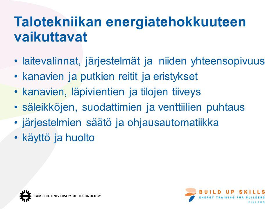 Talotekniikan energiatehokkuuteen vaikuttavat