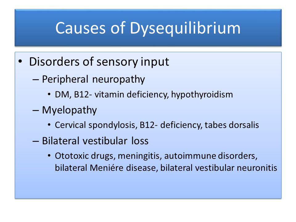 Causes of Dysequilibrium