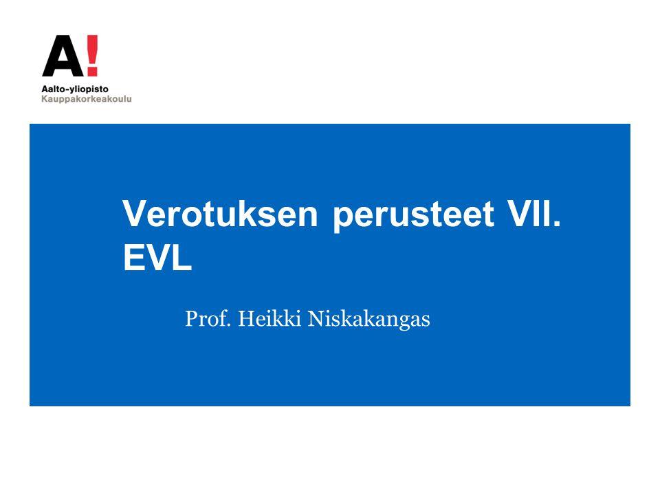 Verotuksen perusteet VII. EVL