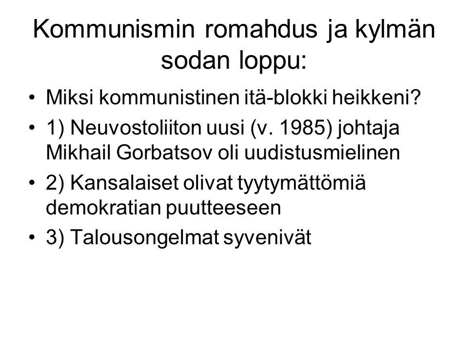 Kommunismin romahdus ja kylmän sodan loppu: