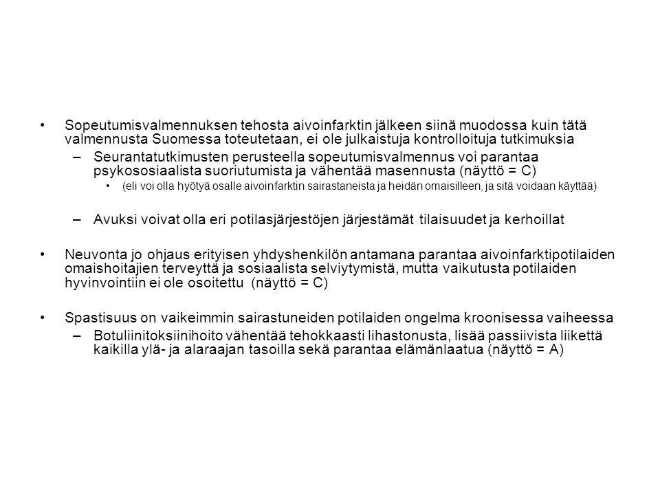 Sopeutumisvalmennuksen tehosta aivoinfarktin jälkeen siinä muodossa kuin tätä valmennusta Suomessa toteutetaan, ei ole julkaistuja kontrolloituja tutkimuksia