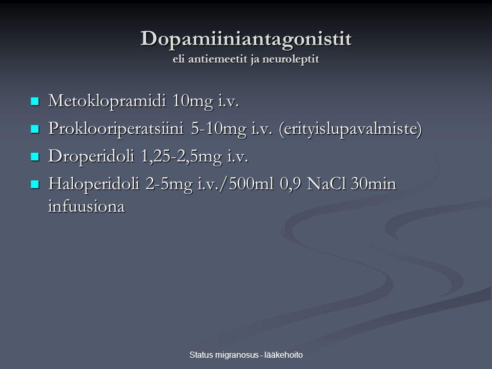 Dopamiiniantagonistit eli antiemeetit ja neuroleptit