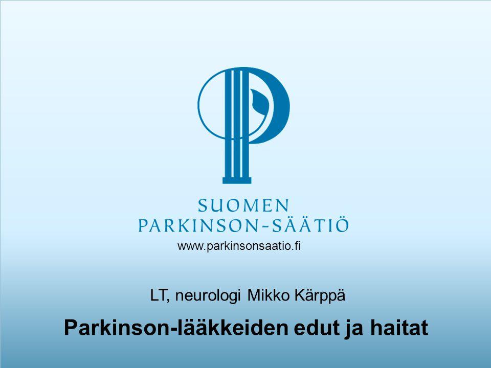 Parkinson-lääkkeiden edut ja haitat