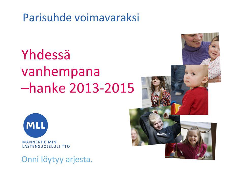 Yhdessä vanhempana –hanke 2013-2015