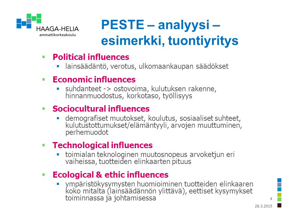 PESTE – analyysi – esimerkki, tuontiyritys