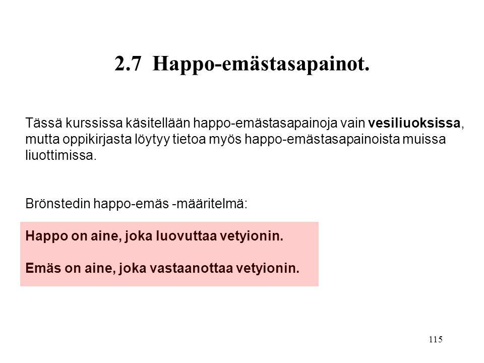 2.7 Happo-emästasapainot.