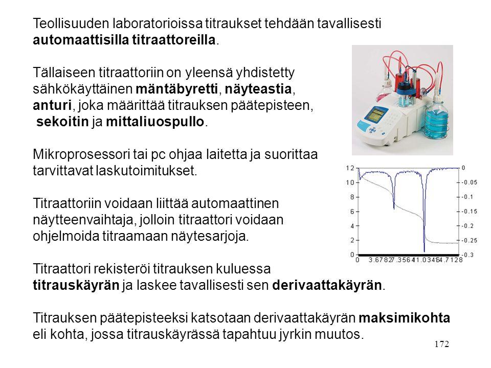Teollisuuden laboratorioissa titraukset tehdään tavallisesti