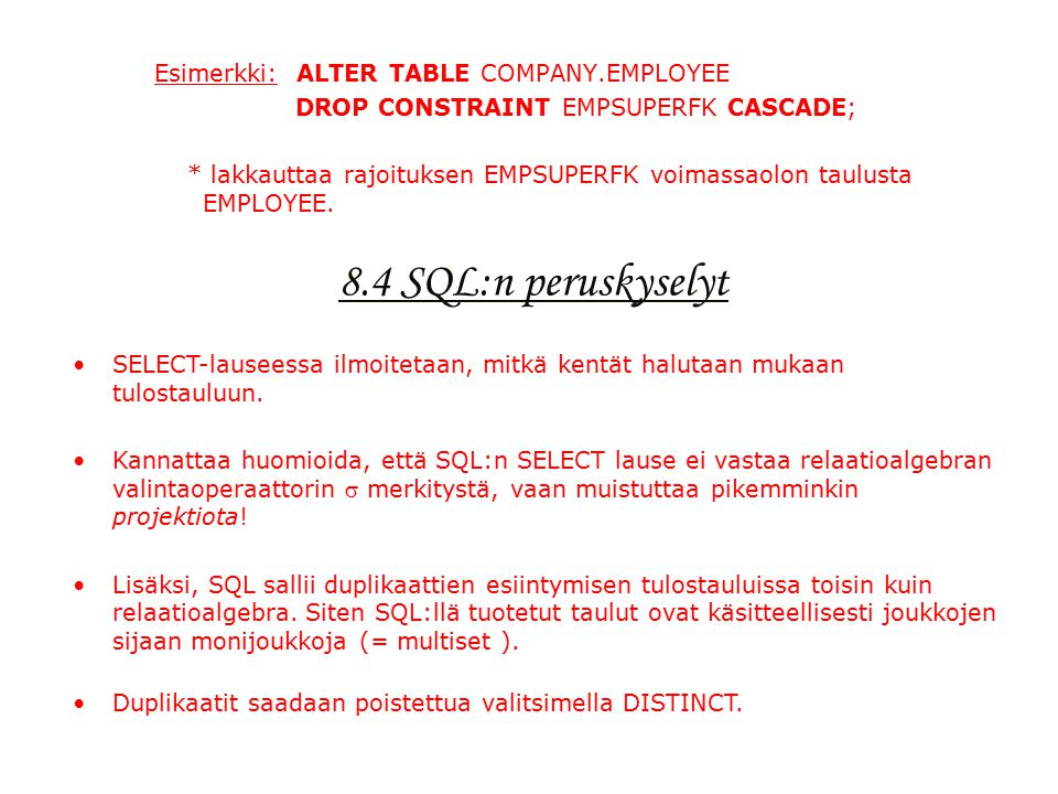 8 sql 99 kyselykieli kaavan m rittely perusrajoitukset ja kyselyt ppt lataa - Alter table drop constraint ...