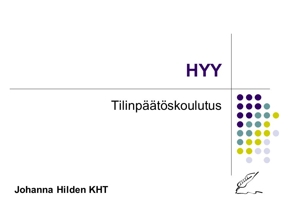 HYY Tilinpäätöskoulutus Johanna Hilden KHT