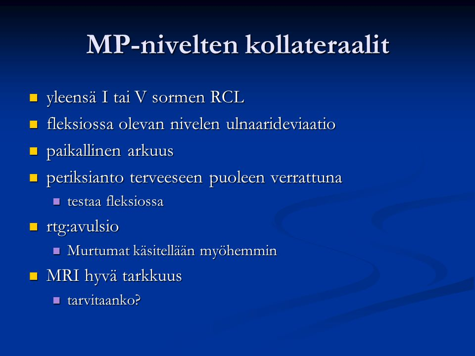 MP-nivelten kollateraalit